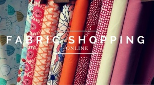 FABRIC SHOPPING ONLINE