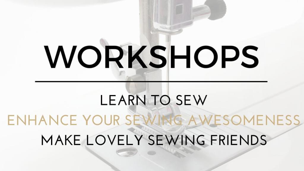 The Avid Seamstress workshops